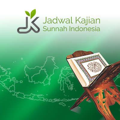 jadwal kajian sunnah indonesia